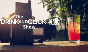 The Drink and Click™ Show - EP4